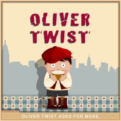 Oliver Twist Wants More