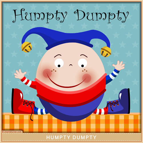 Humpty Dumpty before the Fall